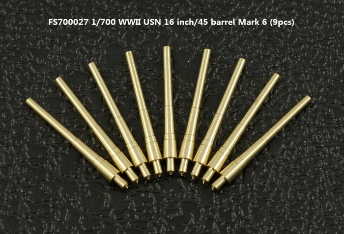 FS700027 1/700 WWII USN 16 inch/45 barrel Mark 6 (9pcs)