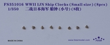 FS351016 1/350 WWII IJN Ship Clocks (Small size) (8pcs)